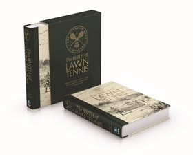 The Birth of Lawn Tennis